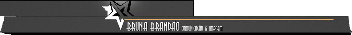 Bruna Brandão-Comunicação & Imagem